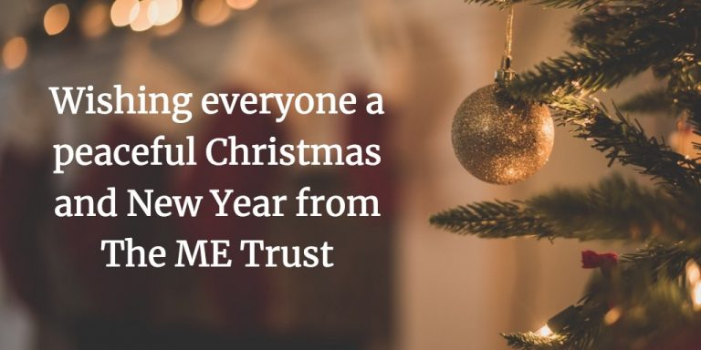 Wishing everyone a peaceful Christmas and New Year from The ME Trust